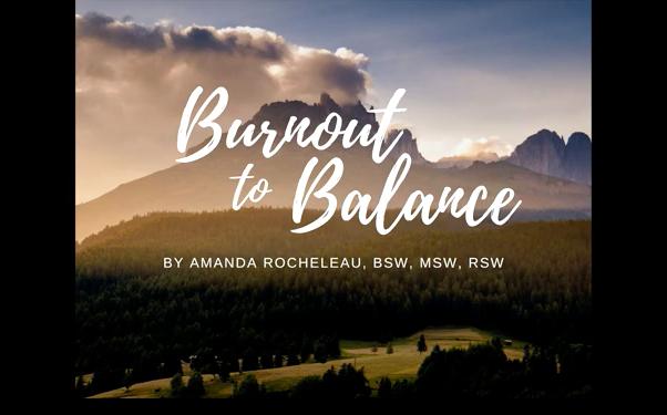 Burnout to Balance video